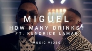Video: Miguel Ft Kendrick Lamar - How Many Drinks (Remix)